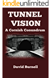 Tunnel Vision (Cornish Conundrums Book 4)