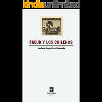 Freud y los chilenos: Un viaje transnacional (1910 - 1949)