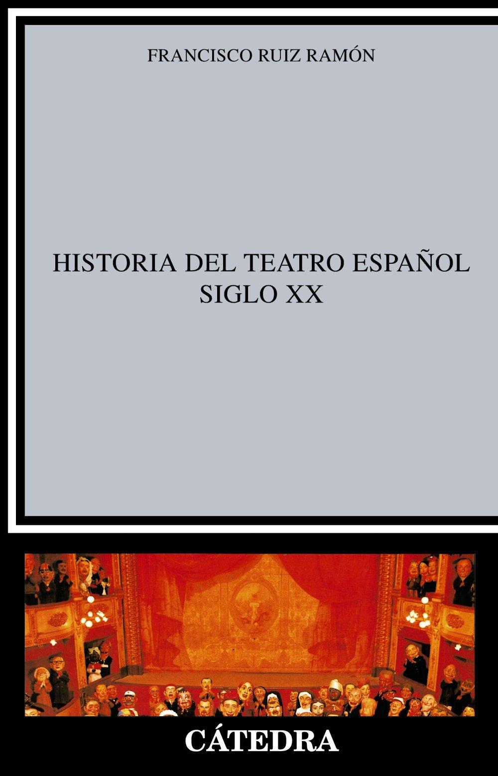 Historia del teatro español, siglo XX Crítica y estudios ...