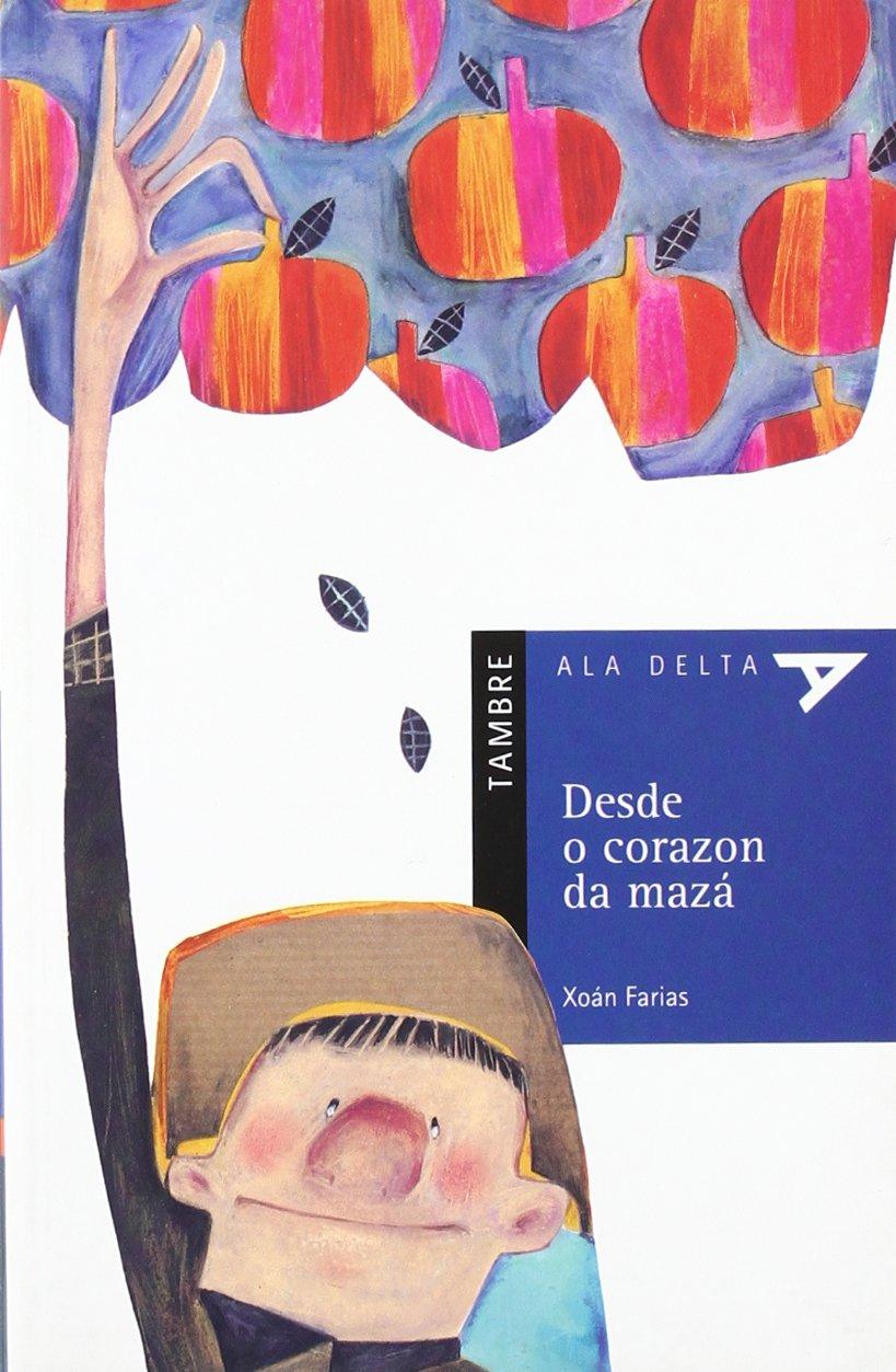 Desde o corazon da mazá (Ala Delta (serie Azul))