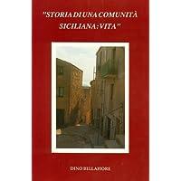 Storia Di Una Comunita Siciliana: Vita