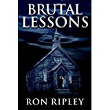 Brutal Lessons: Supernatural Horror with Scary Ghosts & Haunted Houses (Haunted Village Series)