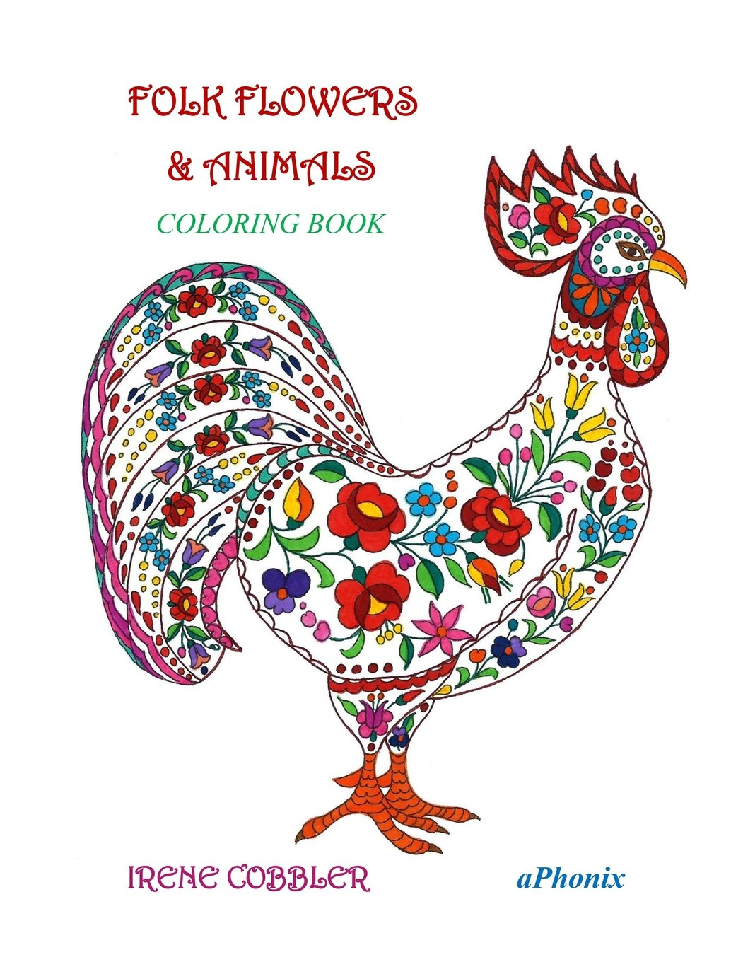 Folk flowers & Animals: Coloring book