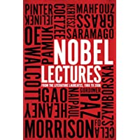 Nobel Lectures: From the Literature Laureates, 1986 to 2005