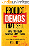 Product Demos That Sell: How to Deliver Winning SaaS Demos
