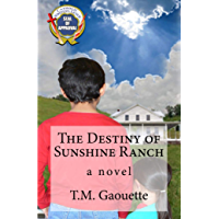 The Destiny of Sunshine Ranch (English Edition)