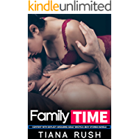 Family Time - Content With Explicit Arousing Adult Erotica Sexy Stories Bundle