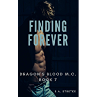 Finding Forever: Dragon's Blood M.C. Book 7 (English Edition)