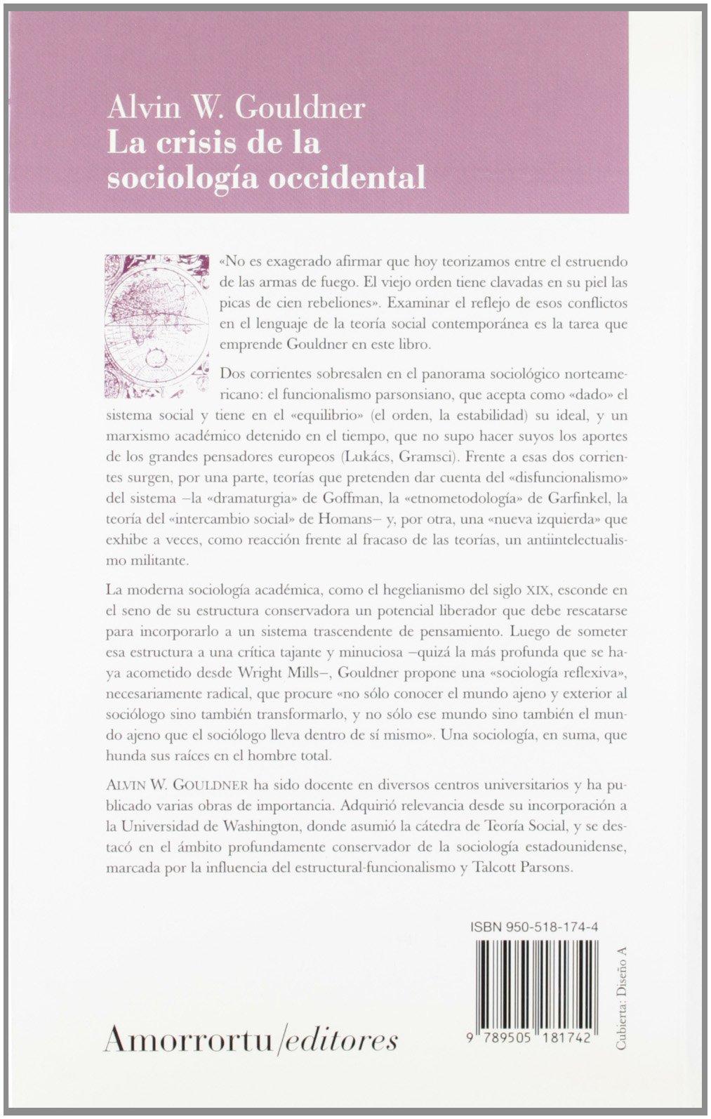 La Crisis De La Sociologia Occidental Spanish Edition