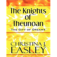 The Knights of Theunoan: The Gift of Dreams (English Edition)