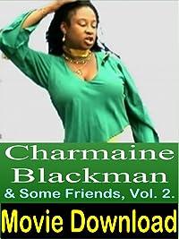 Charmaine Blackman & Some Friends, Vol. 2.
