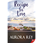 Recipe for Love: A Farm-to-Table Romance (English Edition)