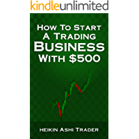 How to Start a Trading Business with 500