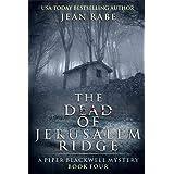 The Dead of Jerusalem Ridge: A Piper Blackwell Mystery