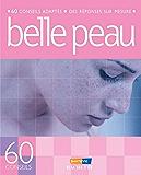 Belle peau (60 conseils)