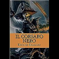 Il Corsaro Nero (Edizione italiana) - Illustrato (Italian Edition)