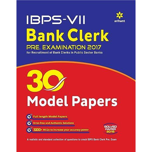 IBPS-VII Bank Clerk 30 Model Papers Pre. Examination 2017