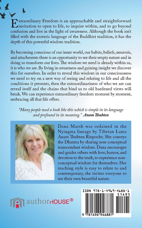 Extraordinary Freedom: Buddhist Wisdom For Modern Times: Dana Marsh, Anam  Thubten: 9781496946881: Amazon: Books