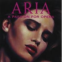 Aria A Passion For Opera