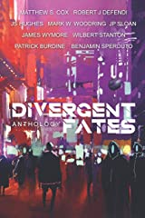 The Divergent Fates Anthology Paperback