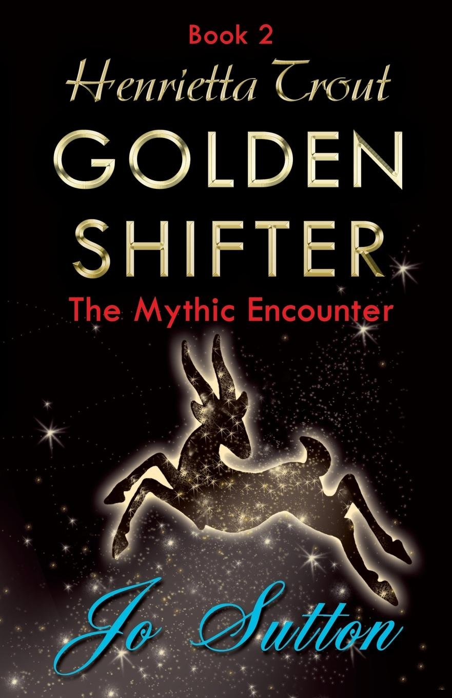 Download Henrietta Trout, Golden Shifter Book 2: The Mythic Encounter pdf