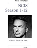 NCIS Season 1 - 12: NCIS TV Show Fan Book