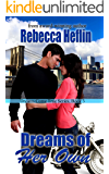 Dreams of Her Own (Dreams Come True Book 3)