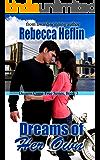 Dreams of Her Own (Dreams Come True Book 3)