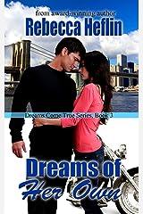 Dreams of Her Own (Dreams Come True Book 3) Kindle Edition