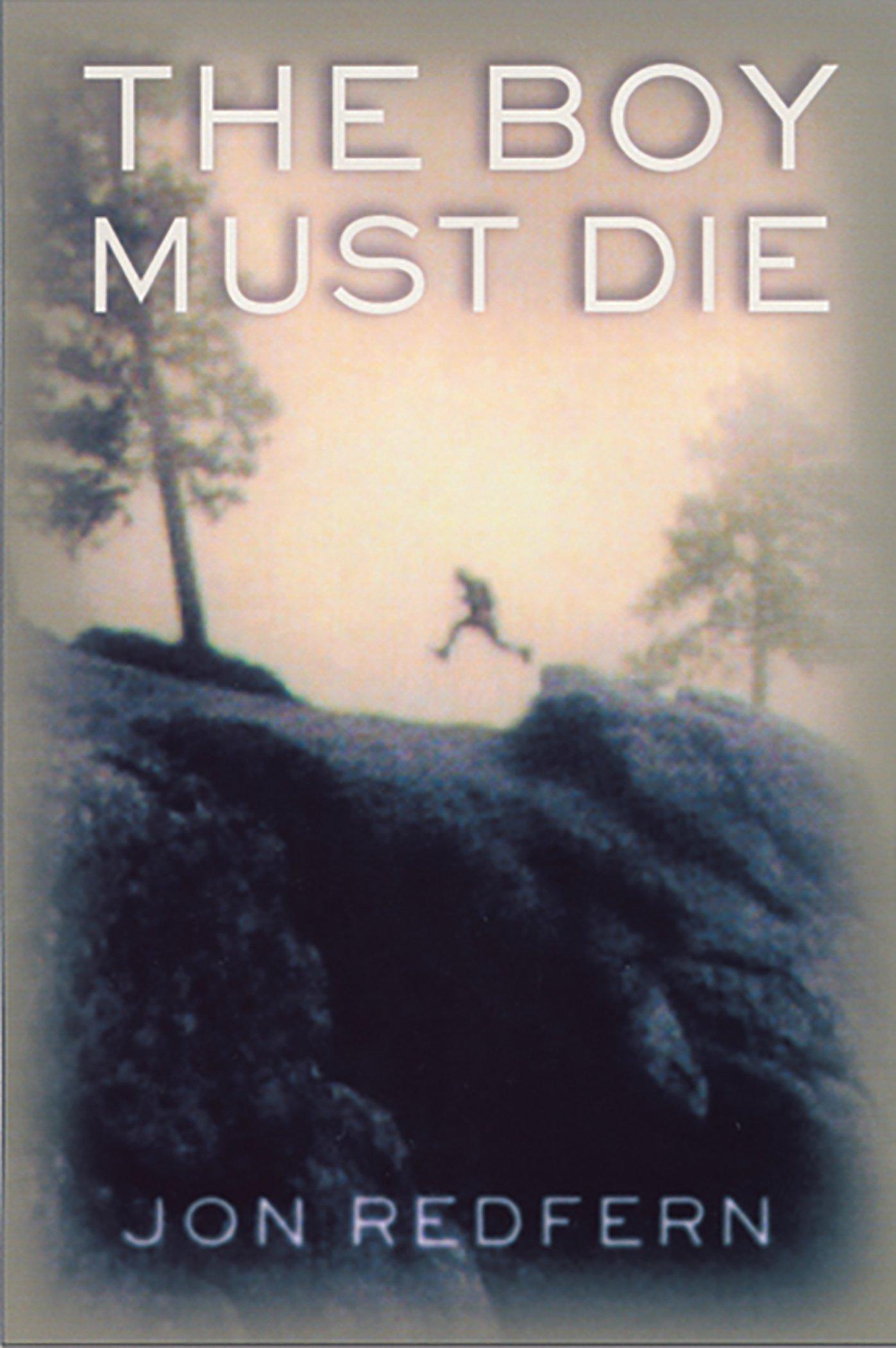 Read Online The Boy Must Die ebook