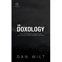 The Doxology: Why The Doxology Is One Of The 21st Century's Most Powerful Anthems book cover