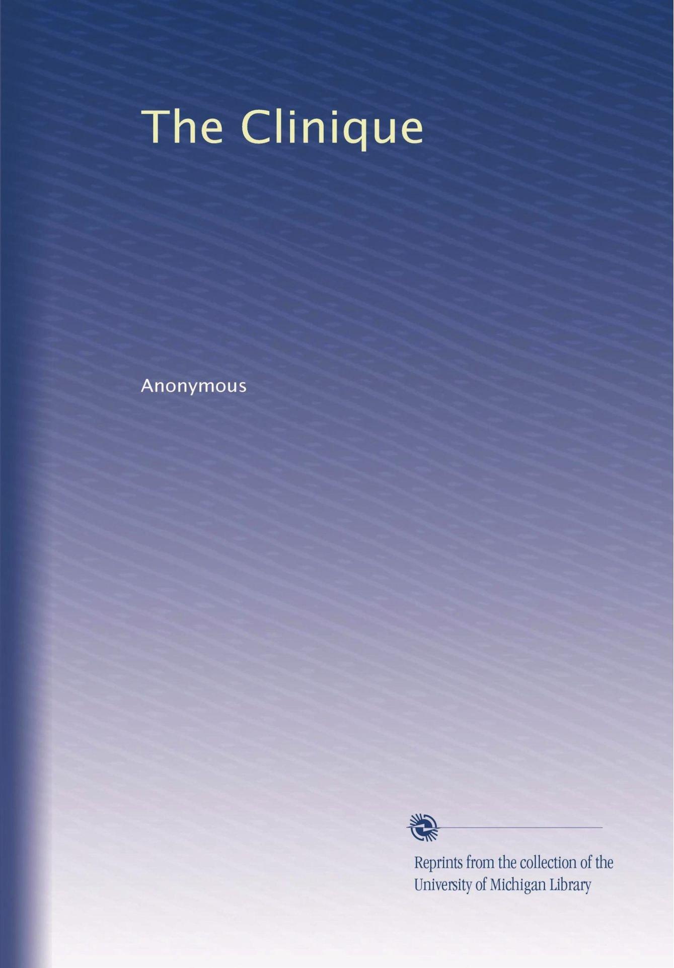 Download The Clinique (Volume 39) pdf