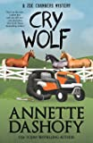 Cry Wolf (A Zoe Chambers Mystery)
