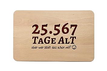 Brotzeitbrett Mit Spruch Zum 70 Geburtstag Tage Altaber Wer