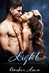 Light,  A Love Ever After Series Book 2 (Volume 2) Paperback