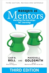 Managers As Mentors: Building Partnerships for Learning Kindle Edition