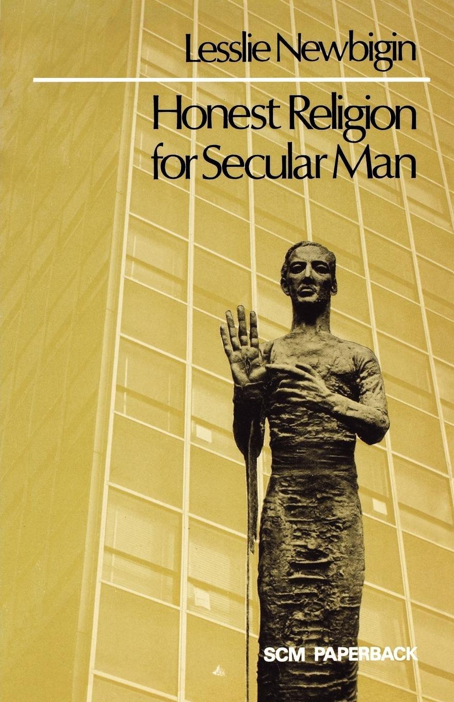 Honest Religion for Secular Man pdf