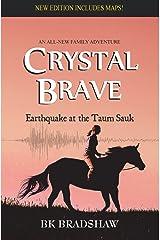 Crystal Brave: Earthquake at the Taum Sauk Paperback