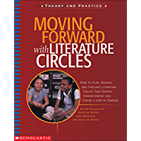 Moving Forward with Literature Circles (Theory and practice)