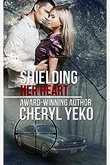 Shielding Her Heart (Milwaukee Series Book 3)