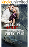 Shielding Her Heart (Milwaukee Series Book 3)