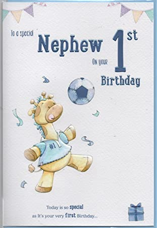 To A Special Nephew On Your 1st Birthday Card Amazon