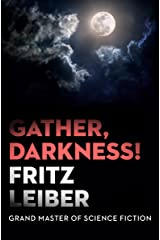 Gather, Darkness! Kindle Edition