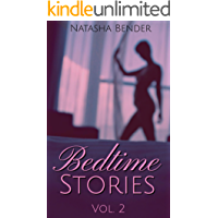 Bedtime Stories: Volume 2: explicit adult short story collection (English Edition)