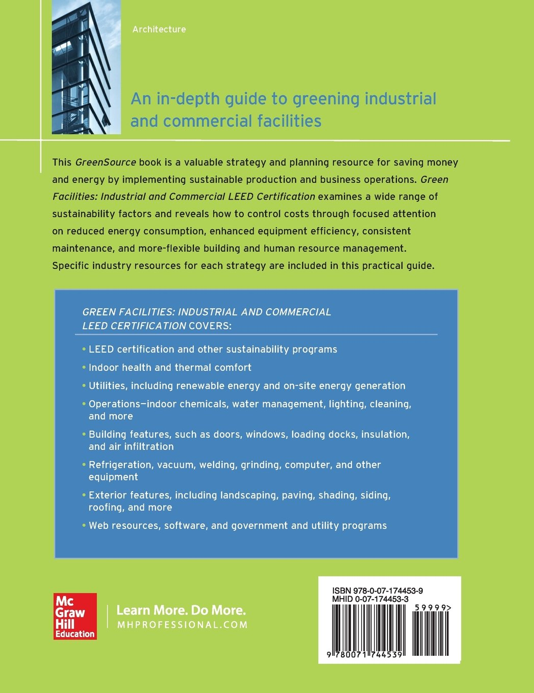 Green Facilities: Industrial and Commercial LEED Certification (GreenSource) (Mcgraw-hill's Greensource Series)