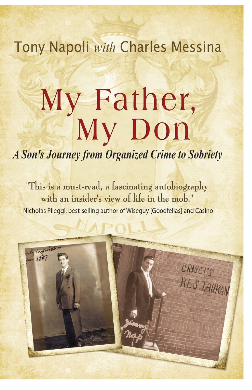 My Father, My Don: Tony Napoli, Charles Messina: 9780980238051: Amazon.com:  Books
