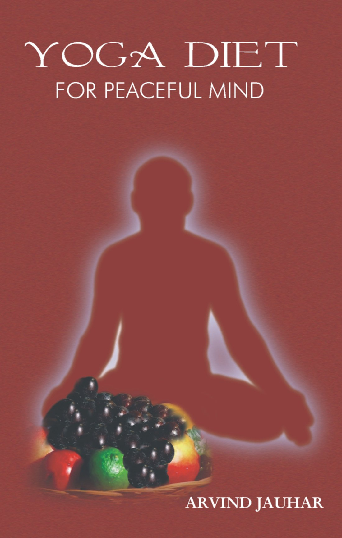 Read Online Yoga Diet for Peaceful Mind pdf