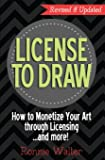 License to Draw: How to Monetize Your Art Through Licensing.and more!