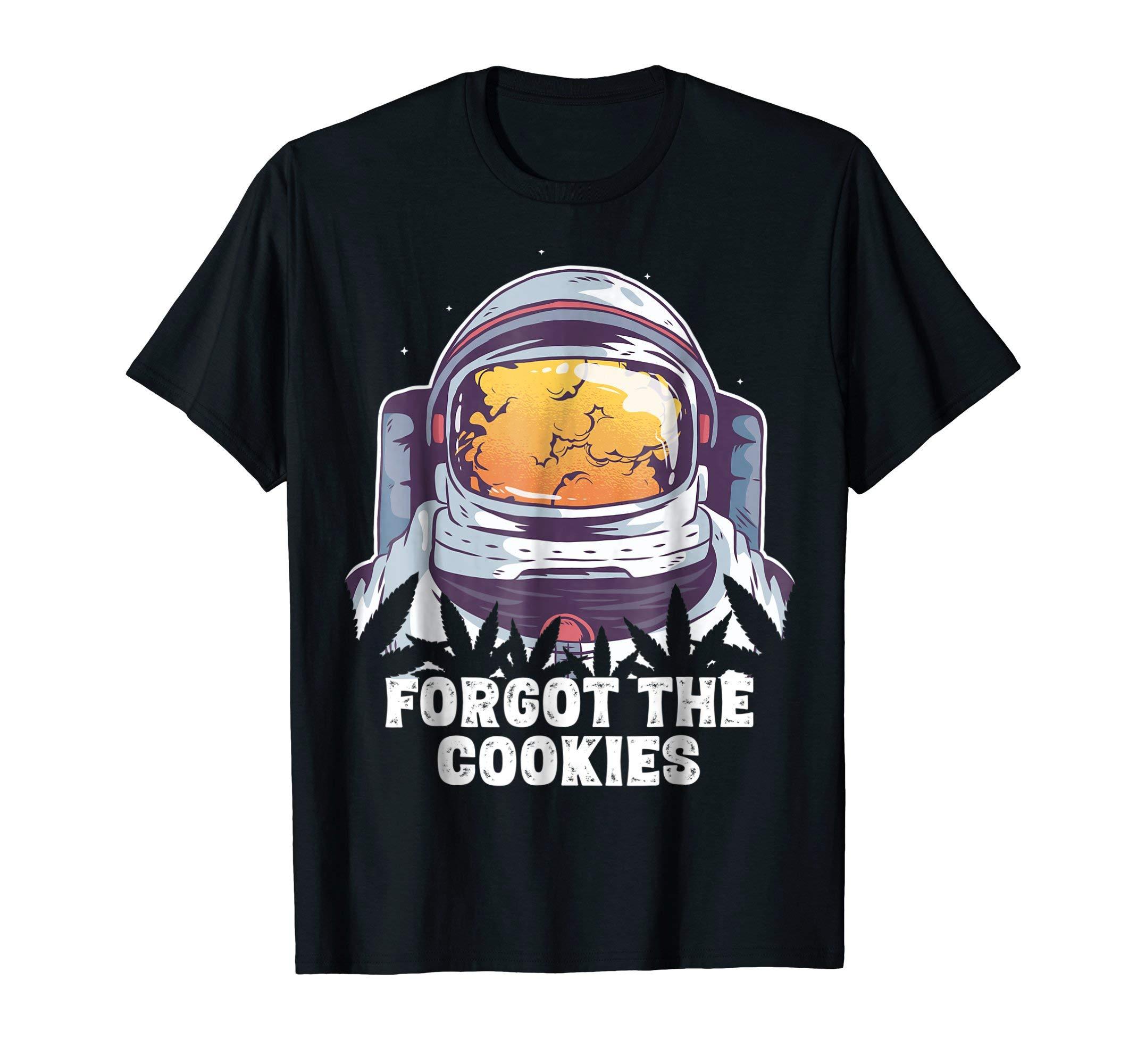 Astronaut Weed Shirt, Forgot The Cookies Funny Cannabis Tee