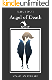 Elijah Dart: Angel of Death